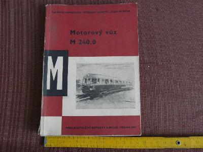 MOTOROVÝ VŮZ M 240.0 1967