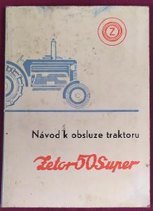 Zetor 50 Super - Návod k obsluze traktoru