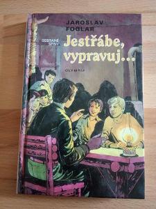 Jestřábe, vypravuj... Jaroslav Foglar