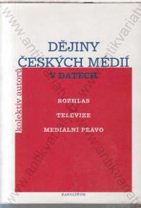 Dějiny českých médií  Karolinum, Praha 2003