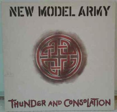 LP New Model Army - Thunder And Consolation, 1989 EX