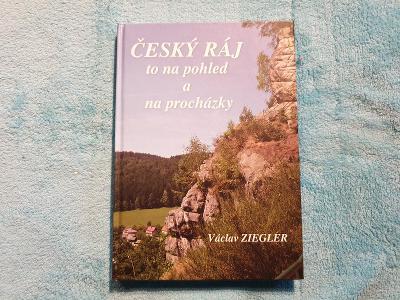 NOVÁ - Krásná knížka ČESKÝ RÁJ - Od 1 Koruny