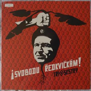 Tři Sestry – ¡Svobodu Ředkvičkám! - LP - limited - 395/500