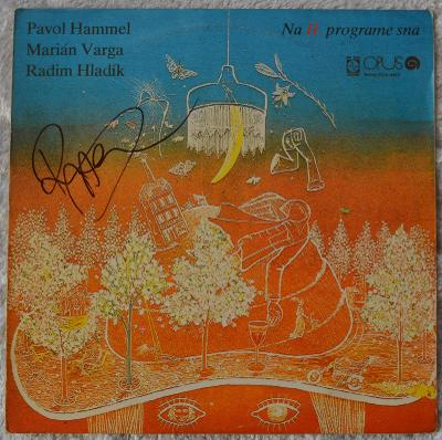 Hammel, Varga, Hladík – Na II. Programe Sna - Lp -1977 - podpis Hladík