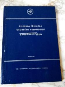 Dílenská příručka Trabant 601