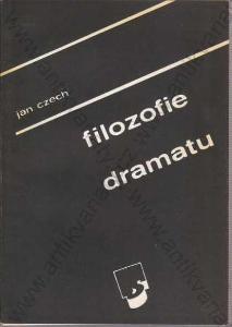 Filozofie dramatu Jan Czech Scéna, Praha 1991
