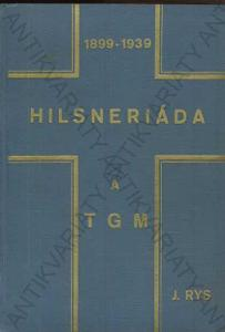 Hilsneriáda a TGM Jan Rys 1939