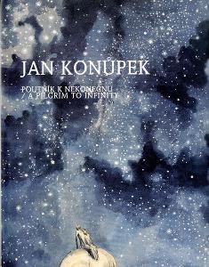 Hana Larvová a kol.: Jan Konůpek - Poutník k nekonečnu (1998)