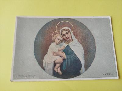 Pohlednice náboženská - náboženství - Jaroslav Špillar - Madonna