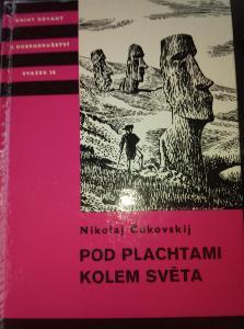 Edice KOD Sv.35 Pod plachtami kolem světa. Čukovskij. 1985