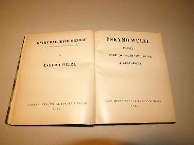 R. Těsnohlídek, Eskymo Welzl, Paměti českého polárníka, první vydání