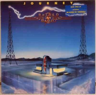 LP Journey - Raised On Radio, 1986 EX