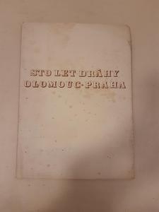 STARÝPROGRAM STO LET DRÁHY OLOMOUC PRAHA 1945 ŽELEZNICE