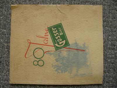 1860-1940 = 80.výr. založení pivovaru Gösser Bier, krásný prop.mat!!!
