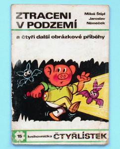 Čtyřlístek 15 - Ztraceni v podzemí, 1971
