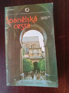 Španělská cesta - Jaroslav Vácha