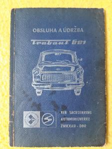 Trabant - obsluha a údržba