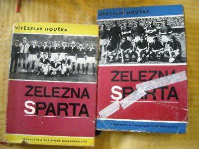 V. Houška - Železná Sparta I.+ II. 1893 - 1966