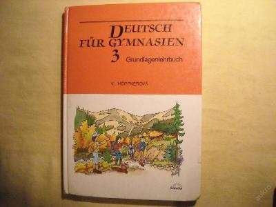 Deutsch fur Gymnasien 3 - V. Hoppnerová