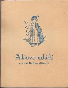Emanuel Svoboda - Alšovo mládí