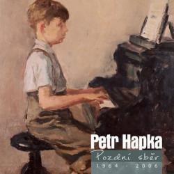Petr Hapka - Pozdní sběr, 2CD, 2012