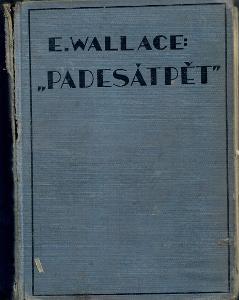 """Padesátpět"" - Wallace"