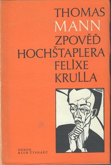 Zpověď hochštaplera Felixe Krulla - Mann