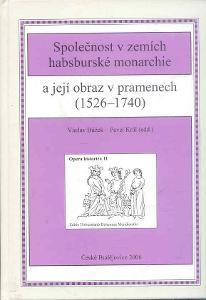 SPOLEČNOST V ZEMÍCH HABSBURSKÉ MONARCHII