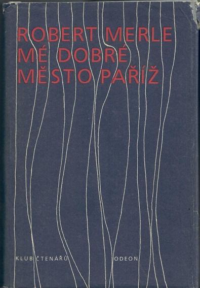 Mé dobré město Paříž - Merle - Knihy