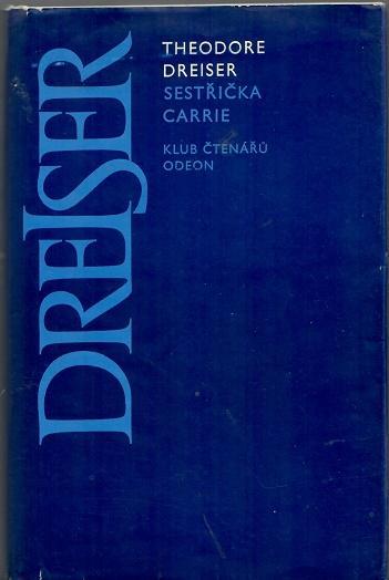 Sestřička Carrie - Dreiser