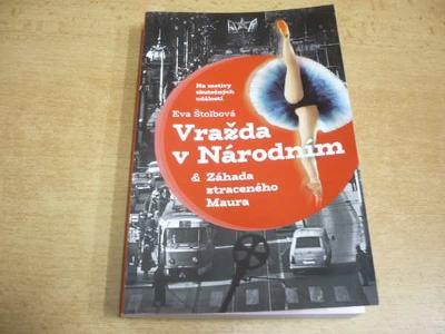 E.ŠTOLBOVÁ - Vražda v Národním & Záhada ztraceného