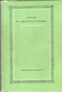 Miguel De Cervantes Saavedra - Příkladné novely