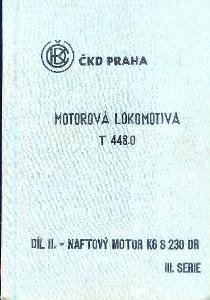 MOTOROVÁ LOKOMOTIVA T 448.0 SVAZEK II