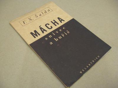Šalda F. X. MÁCHA - SNIVEC A BUŘIČ 1936