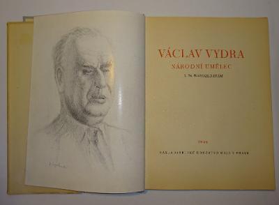 V. VYDRA -NÁRODNÍ UMĚLEC- K 70. NAROZENINÁM , 1946