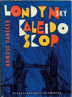 Londýnský kaleidoskop - Vaněček - Knihy