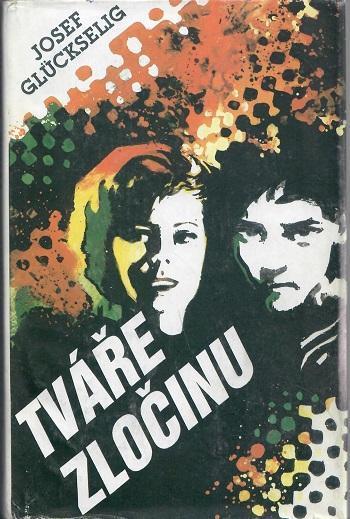 Tváře zločinu - Glückselig - Knihy