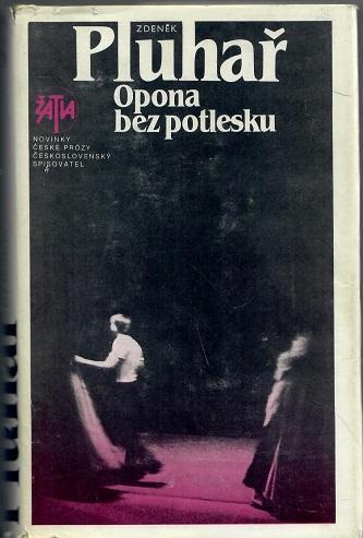 Opona bez potlesku - Pluhař - Knihy