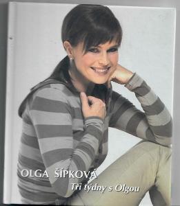 Tři týdny s Olgou - Olga Šípová