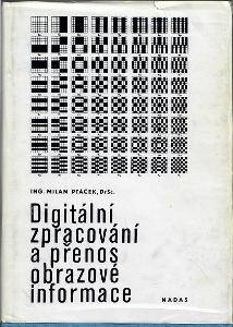 Digitální zpracování a přenos obrazové informace