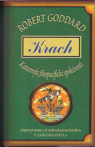Robert Goddard - Krach
