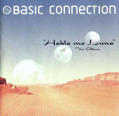 Basic Connection - Habla Me Luna CD Album