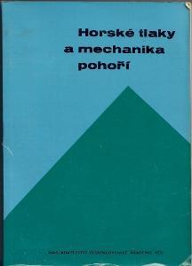 Horské tlaky a mechanika pohoří