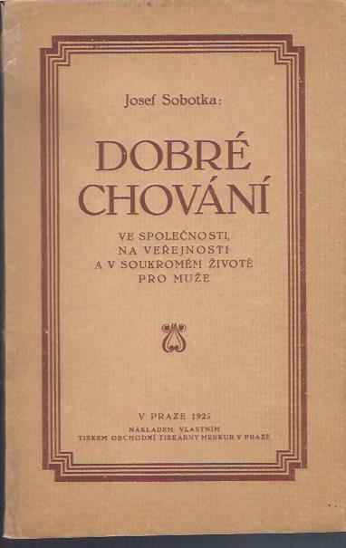 Josef Sobotka - Dobré Chování