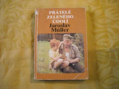 J. Müller - Přátelé zeleného údolí