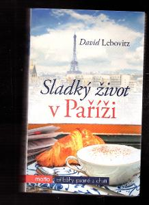 Sladký život v Paříži - David Lebovitz 9)