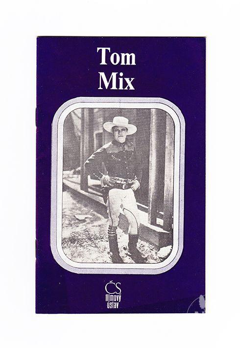 RUDOLF SVOBODA - Tom Mix - Knihy