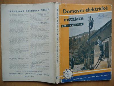 Domovní elektrické instalace - C. Macháček - 1951
