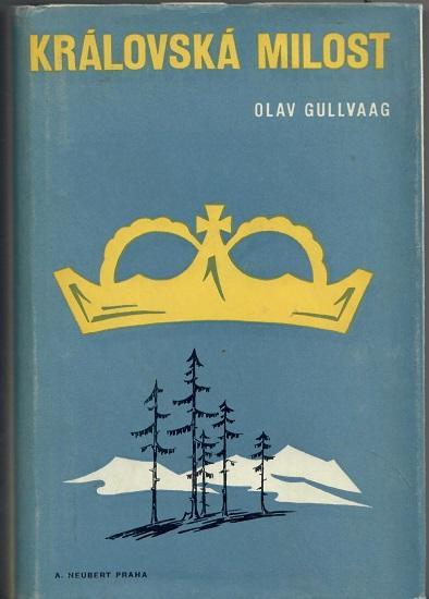 Královská milost - Gullvaag