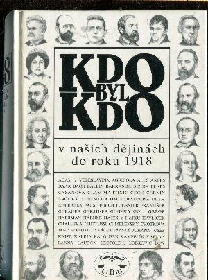 Kol. - Kdo byl kdo v našich dějinách  do roku 1918